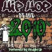 Hip Hop Of The 2010's Songs