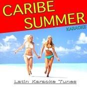 Caribe Summer Karaoke Songs