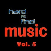 Hard To Find Music, Vol. 5 Songs