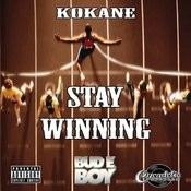 Kokane Stay Winning Songs
