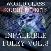 World Class Sound Effects 6 - Infallible Foley Vol. 3 Songs