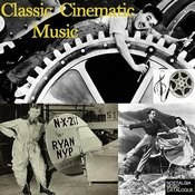 Classic Cinematic Music Songs