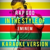 Rap God (In The Style Of Eminem) [Karaoke Version] - Single Songs