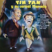 Tin Tan Y Su Carnal Marcelo Songs