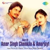 Amar Singh Chamkila Amarjyot Mitra Main Songs