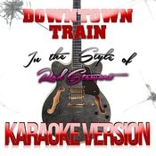 Downtown Train (In The Style Of Rod Stewart) [Karaoke Version] Song
