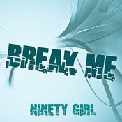Break Me Songs