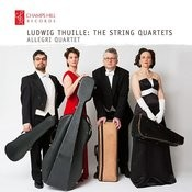 Ludwig Thuille: The String Quartets Songs