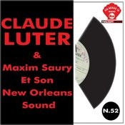 Claude Luter & Maxim Saury Et Son New Orleans Sound Songs