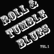 Roll & Tumble Blues, Vol. 1 Songs