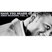 Have You Heard Of Amos Milburn, Vol. 2 Songs