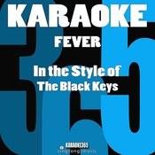 Fever (In The Style Of The Black Keys) [Karaoke Version] Song