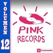 Pink Records Vol. 12 Songs
