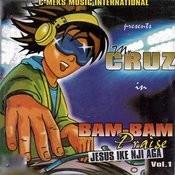 Bam Bam Praise (Jesus Ike Nji Aga), Vol. 1 - Single Songs