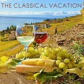 The Classical Vacation: Soothing Classical Music For Rest And Relaxation Including Fur Elise, Clair De Lune, Swan Lake, And More! Songs