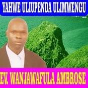 Yahwe Uliupenda Ulimwengu Songs