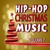 Hip Hop Christmas Music, Vol. 7 (Instrumental) Songs