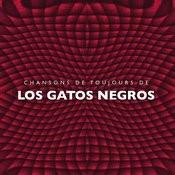 Chansons De Toujours De Los Gatos Negros Songs