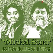 Musical Bond: Jeet Gannguli & Arijit Singh Songs