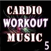 Cardio Workout Music, Vol. 5 (Instrumental) Songs
