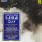 Barshar Gaan Tagore Songs Vol 2 Songs