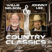 Willie Nelson & Johnny Lee - Country Classics Songs