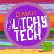 Glitchy Tech Songs