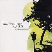 Um Brasileiro À Paris Songs