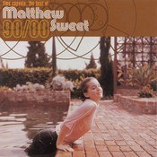 Time Capsule: The Best Of Matthew Sweet 1990-2000 Songs