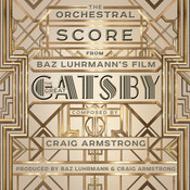 The Orchestral Score From Baz Luhrmann's Film The Great Gatsby Songs
