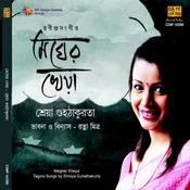 Megher Kheya Shreya Guhathakurta Songs