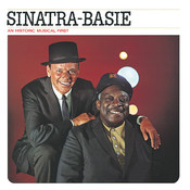 Sinatra-Basie: An Historic Musical First Songs