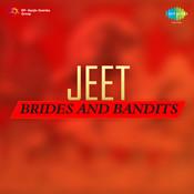Jeet - Brides And Bandits Songs