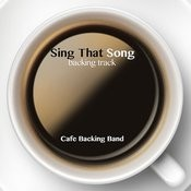 Sing That Song (Backing Track Instrumental Version) - Single Songs