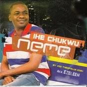 Ihe Chukwu Neme Songs