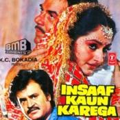 Insaaf Kaun Karega Songs