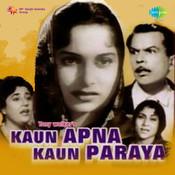 Kaun Apna Kaun Paraya Songs