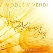 Modus Vivendi: Sunday Afternoon Jazz, Vol. 3 Songs
