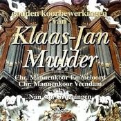 Gouden Koorbewerkingen Van Klaas-Jan Mulder Songs