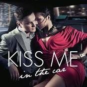 Kiss Me In The Car Songs