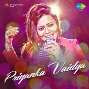 Songs By Priyanka Vaidya Songs