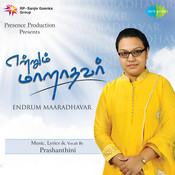 Endrum Maaradhavar Songs