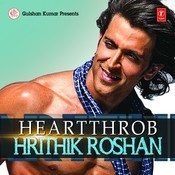 Heartthrob - Hrithik Roshan Songs