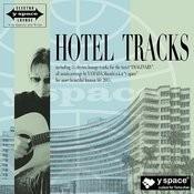 Hotel Tracks Songs