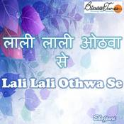 Lali Lali Othwa Se Songs