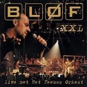Xxl - Live Met Het Zeeuws Orkest Songs
