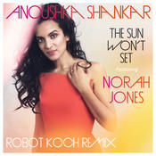 The Sun Won't Set (Robot Koch Remix) Songs
