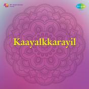 Kaaval Karavil Songs