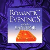 Romantic Evenings With The Santoor Songs