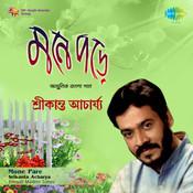 Srikanta Acharya - Mone Pare Songs
